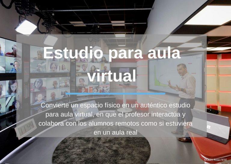 Estudio para aula virtual: Convierte un espacio físico en un auténtico estudio para aula virtual, en que el profesor interactúa y colabora con los alumnos remotos como si estuviera en un aula real